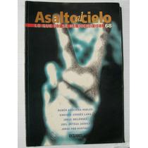 Asalto Al Cielo Lo Que No Se Ha Dicho Del 68 Libro 1998