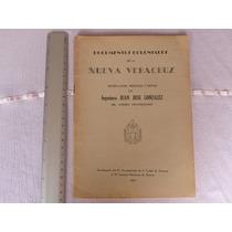 Jose Gonzalez, Documentos Coloniales De La Nueva Veracruz