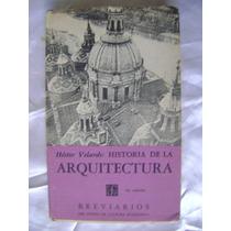 Historia De La Arquitectura. Hector Velarde. $139