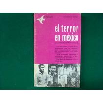 Fernando Medina Ruíz, El Terror En México, 1974, 160 Págs.