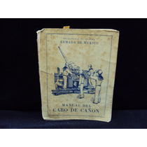 Manual Del Cabo De Cañón, Secretaría De Marina Armada De Méx