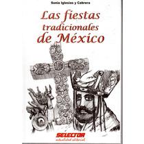 Las Fiestas Tradicionales De Mexico De Sonia Iglesias