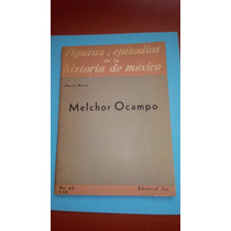 Melchor Ocampo Mario Mena Ed. Jus