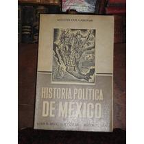 Agustín Cue Cánovas Historia Política De México