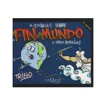 Libro Hisotiras Sobre El Fin Del Mundo Y Otras Patrañas