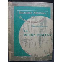 Francisco Bulnes, La Deuda Inglesa.