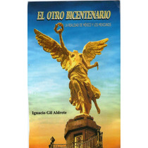 El Otro Bicentenario: La Realidad De Mexico - Libro Digital