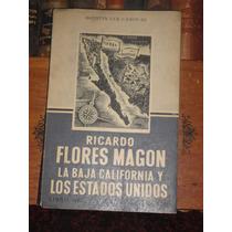 A Cue Cánovas Ricardo Flores Magón La Baja California Y Eua