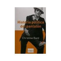 Libro Historia Politica Del Pantalon