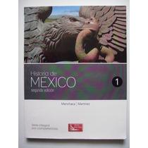 Historia De México 1 - Menchaca Y Martínez- 2013