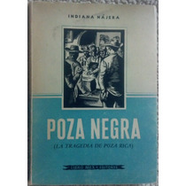 Libro Poza Negra, Tragedia De Poza Rica, Indiana Najera