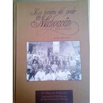Los Hombres Del Poder En Michoacán,v. Oikión Solano 2004
