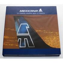 Libro De Historia De Mexicana De Aviacion Manuel Ruiz Romero