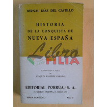 Historia De La Conquista De Nueva España - Bernal Díaz, 1980