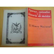 Manuel Pacheco Moreno, El Himno Nacional, Jus, México, 1957,