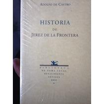 Historia De Jerez De La Frontera Autor Autor De Castro