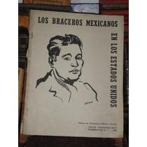 Rober C Jones Los Braceros Mexicanos En Los Estados Unidos