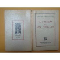 José Manuel Villalpando César, El Panteón De San Fernando, P