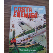 Costa Enemiga-libro De Guerra-aut-guy Gibson-edit-vergara