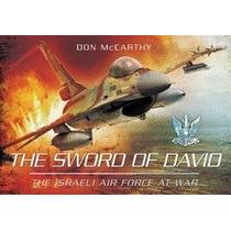 Sword Of David: The Israeli Air Force, Donald J, Jr Mccarthy