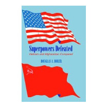 Superpowers Defeated: Vietnam And, Douglas A Borer