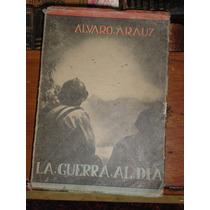 Álvaro Arauz La Guerra Al Día