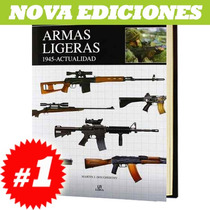 Libro Armas Ligeras 1945 - A La Actualidad. Nuevo Y Original