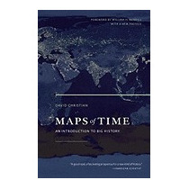 Maps Of Time: An Introduction To Big, David Christian