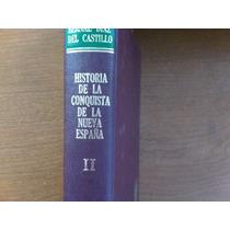Historia De La Conquista De La Nueva España Tomo Dos Bernal