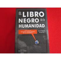 Genocidio Catastrofes Desastres Libro Negro De La Humanidad