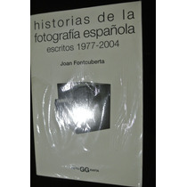 Fontcuberta Historias Fotografia Española Gustavo Gili