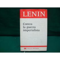 V. I. Lenin, Contra La Guerra Imperialista, Editorial Pro