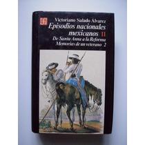 Episodios Nacionales Mexicanos 2 - Salado Álvarez