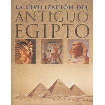 La Civilización Del Antiguo Egipto.