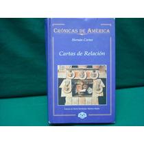 Hernán Cortés, Cartas De Relación.
