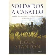 Soldados A Caballo - Doug Stanton | [lea]