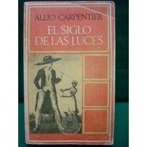 Alejo Carpentier, El Siglo De Las Luces.