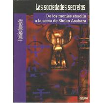 Historia De Las Sociedades Secretas. Tomás Doreste. Oceano.