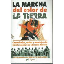 Libro La Marcha Del Color De La Tierra / Ejercito Zapatista