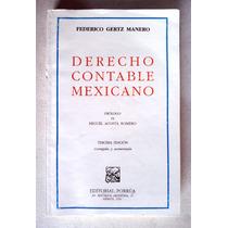 Derecho Contable Mexicano. Federico Gertz Manero. Vbf