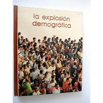 La Explosión Demográfica. Biblioteca Salvat