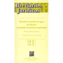 Derechos Y Tarifas De Agua En México Anarquía Econ - Donaji