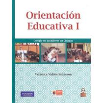 Orientacion Educativa 1 Colegio De Bachilleres De - Valdes S
