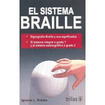 El Sistema Braille - Ignacio L. Robles