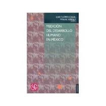 Libro Medicion Del Desarrollo Humano En Mexico *cj