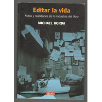 Editar La Vida / Michael Korda