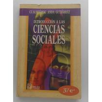 Introducción A Las Ciencias Sociales / Cuauhtémoc Anda