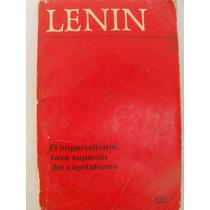 El Imperialismo Fase Superior Del Capitalismo {lenin}