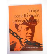 Torrijos Por La Liberacion De Latinoamerica
