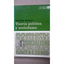Teoría Política Y Socialismo - Umberto Cerroni